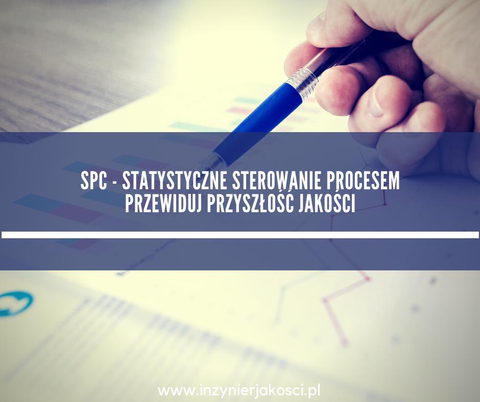 spc statystyczne sterowanie procesem