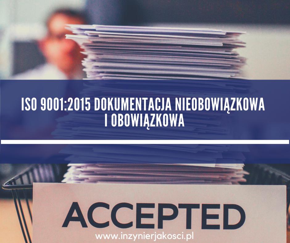 dokumentacja nieobowiązkowa ISO 9001