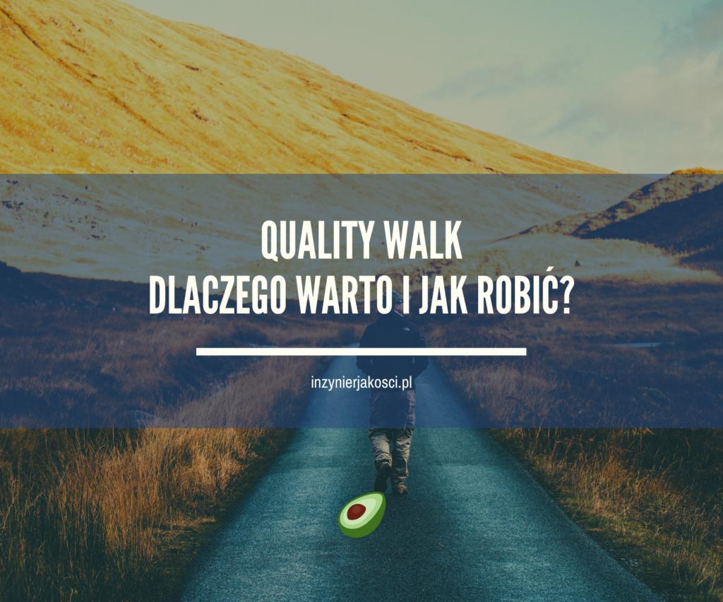 quality walk